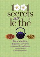 1001 secrets sur le thé - Lydia Gautier