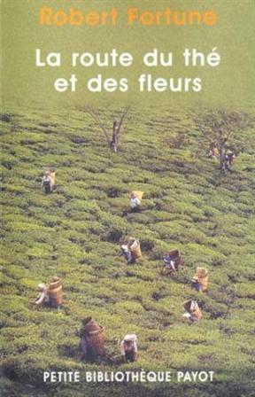 robert-fortune-la-route-du-the-et-des-fleurs